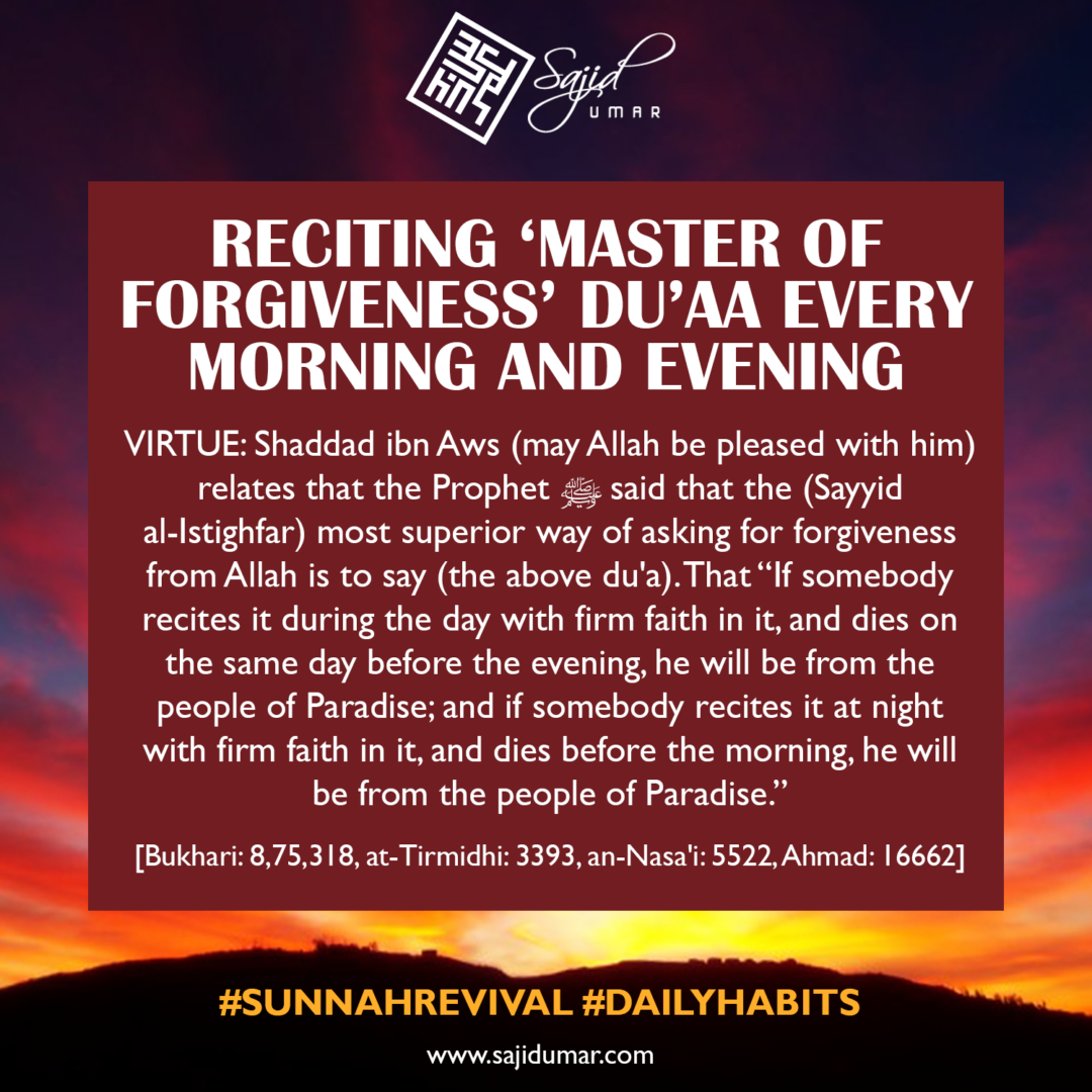 Reciting Master of forgiveness duaa